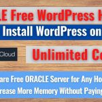 How to Install WordPress on Free Server(Lifetime Cost $0)